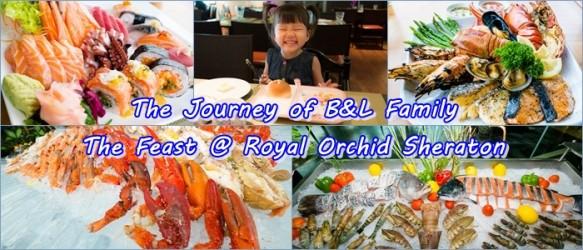 Sunday Brunch - Feast @ Royal Orchid Sheraton : มื้อสายๆวันอาทิตย์ที่ฟินสุดของ B&L Family